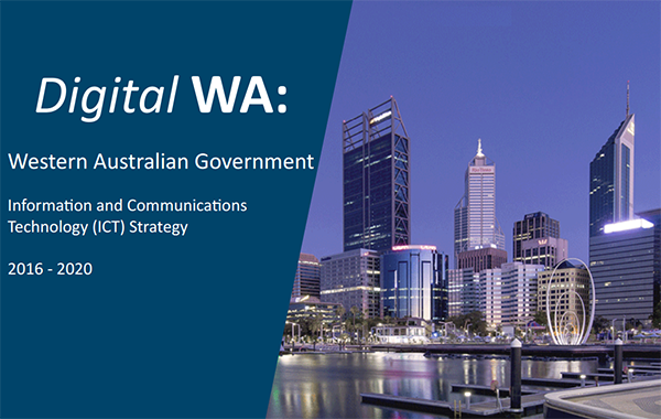 From: Digital WA: Information and Communications Technology (ICT) Strategy