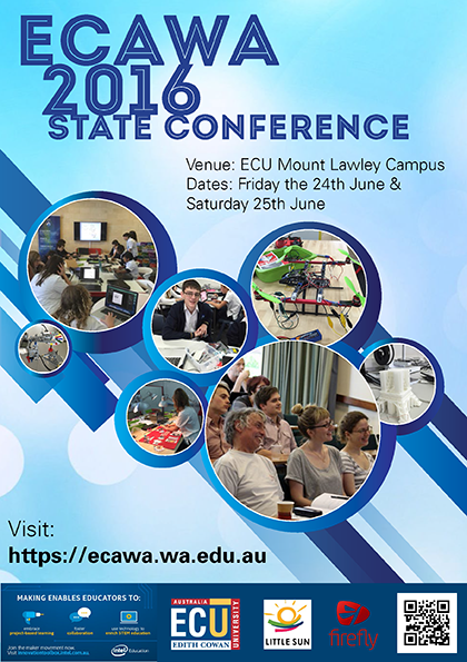 ECAWA 2016 State Conference Friday 24th and Saturday 25th of June at ECU Mount Lawley See ecawa.wa.edu.au