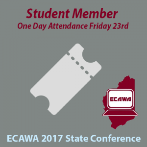 ECAWA 2017 State Conference Student Member One Day Friday Attendance Ticket