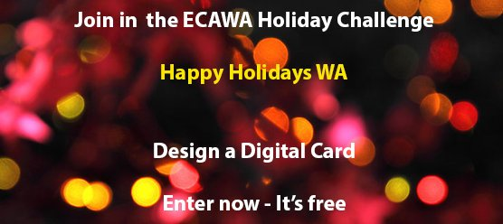 Join in the ECAWA Holiday Challenge. Enter now - It's free!