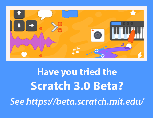 Scratch 3.0 Beta at https://scratch.mit.edu/3faq