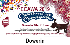 ECAWA 2019 Carnival of Computing in Dowerin See https://ecawa.wa.edu.au/conferences/2019-carnival-of-computing/2019-carnival-of-computing-dowerin/