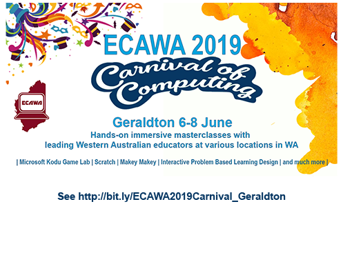 ECAWA 2019 Carnival of Computing in Geralton - See https://bit.ly/ECAWA2019Carnival_Geraldton