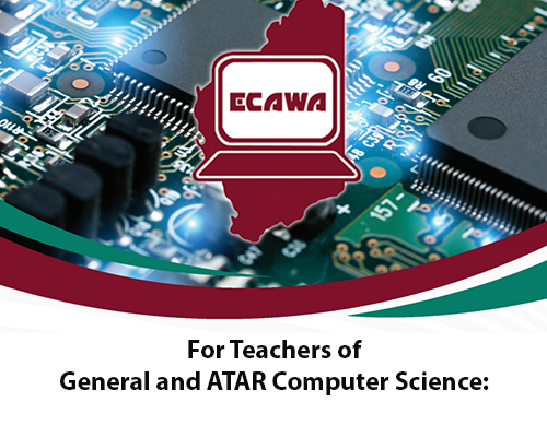 Computer Science Network Meeting for Teachers of General and ATAR Computer Science