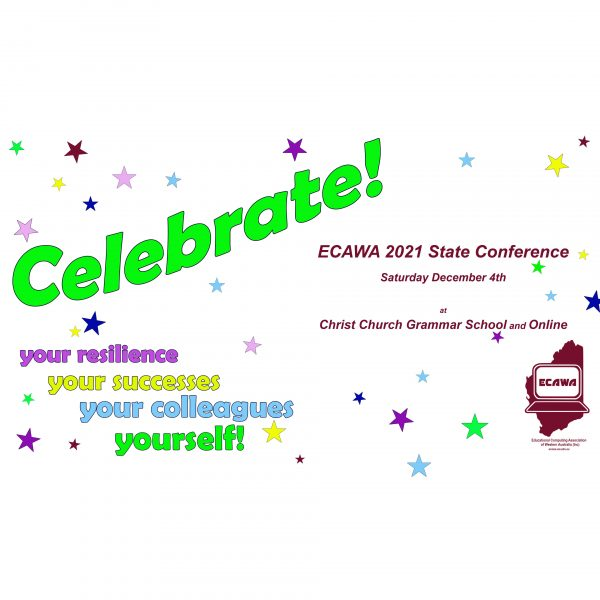 ECAWA 2021 State Conference on Saturday the 4th of December 2021 at Christ Church Grammar School